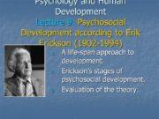 Psychology and Human Development Lecture 9. Psychosocial Development