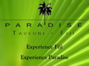 Experience Fiji Experience Paradise. Experience remote seclusion PARADISE