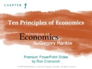 Ten Principles of Economics Economics P R I