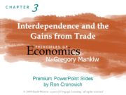 Interdependence and the Gains from Trade Economics P