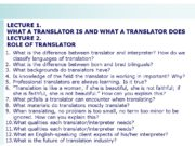 LECTURE 1. WHAT A TRANSLATOR IS AND WHAT