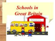 Schools in Great Britain Education in Great Britain
