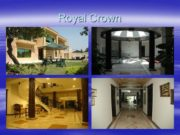 Royal Crown. Over View of Rooms. Lobby and