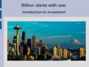 Million starts with one: introduction to investment. Time