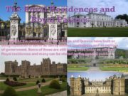 The Royal Residences and Royal Palaces Throughout the
