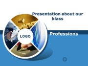Presentation about our klass Professionswww. thmemgallery. com Company