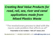 Creating Real Value Products for road, rail, sea,