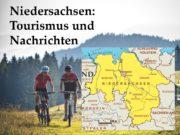Niedersachsen: Tourismus und Nachrichten. Niedersachsen ist eines der