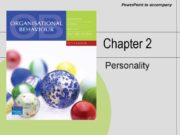 Chapter 2 Personality. After studying this chapter, you