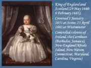 King of England and Scotland (29 May 1660-6