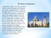 St Paul's Cathedral Cathedral in London. One of