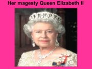 Her magesty Queen Elizabeth II Early life Education