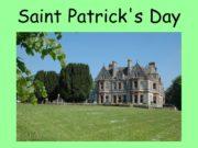 Saint Patrick's Day Saint Patrick's Day is an