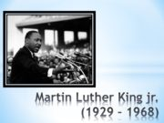 Martin Luther King jr. (1929 – 1968) ein