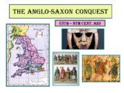 The Anglo-Saxon Conquest (5th – 8th cent. AD)