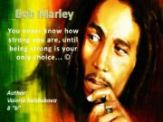 Bob Marley Author: Valeria Kalshukova 8 «b» You
