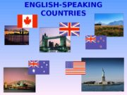 ENGLISH-SPEAKING COUNTRIES  the smallest continent the largest