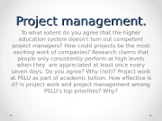 Project management. To what extent do you agree