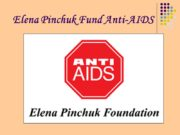 Elena Pinchuk Fund Anti-AIDS The Elena Pinchuk ANTIAIDS