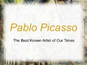 Pablo Picasso The Best Known Artist of Our