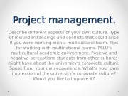 Project management. Describe different aspects of your own