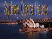 Sydney Opera House AT NIGHT AT DAY The