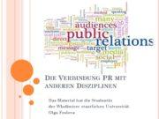 Die Verbindung PR mit anderen Disziplinen Das Material