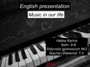 English presentation Halina Karina form- 8-A Dolynska gymnasium