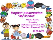 English ptesentation Halina Karina From 8-a Dolynska gimnazia