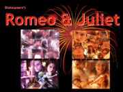 Shakespeare's Romeo & Juliet The Globe Theatre This