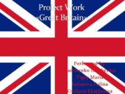 Project Work «Great Britain»   Performed