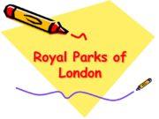 Royal Parks of London Royal Parks of London