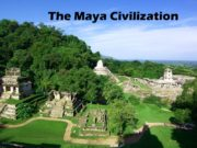 The Maya Civilization The geographic extent of the
