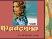 Madonna about life and music Biography Madonna (born