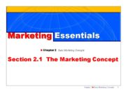 1 Marketing Essentials n Chapter 2 Basic Marketing