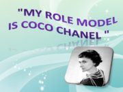 «My role model is Coco Chanel » Coco