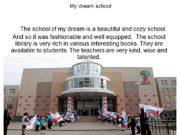 My dream school The school of my dream