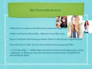 My Favourite Actors Debby Ryan is a great