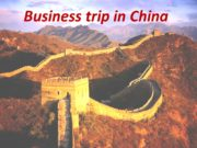 Business trip in China Country information capital –