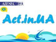 Act.in.UA Act.in.UA – образовательный проект для студентов и