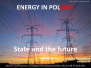 ENERGY IN POLAND State and the future Nuclear