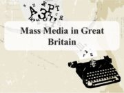 Mass Media in Great Britain The British press