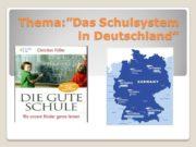 """Thema:""""Das Schulsystem in Deutschland"""" Unser Thema ist heute:"""