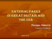 National parks in Great Britain and the USA