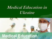 Medical Education in Ukraine College. Medical school. To