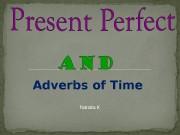 Natalia KAdverbs of Time   Для выражения
