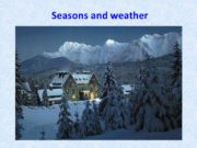 Seasons and weather Task 1 Match the parts