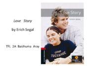 Love Story by Erich Segal TFL 2A Baizhuma