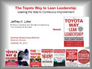 The Toyota Way to Lean Leadership: Leading the