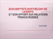 Jean-Baptiste Barthélemy de Lesseps et son apport aux